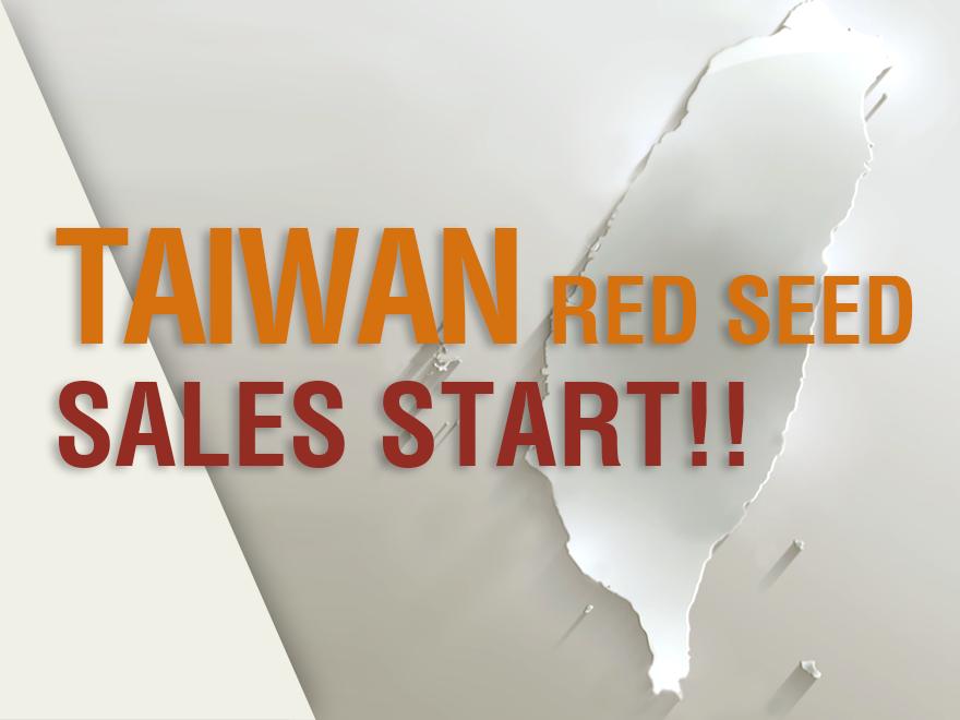TAIWAN RED SEED 台湾にて販売開始!!